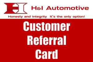H and I Automotive | Customer Referral Card Drawing